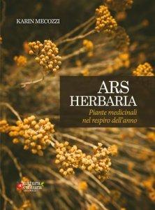Ars Herbaria - Piante Medicinali nel Respiro dell'anno - Libro