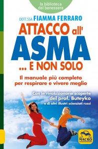 Attacco all'Asma... e non Solo - Libro