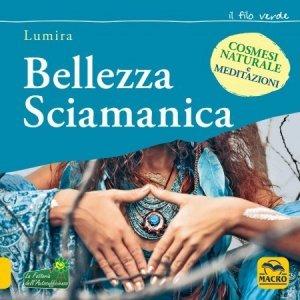 Bellezza Sciamanica USATO - Libro