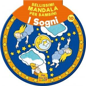 Bellissimi Mandala per Bambini Vol.10 - I Sogni - Libro