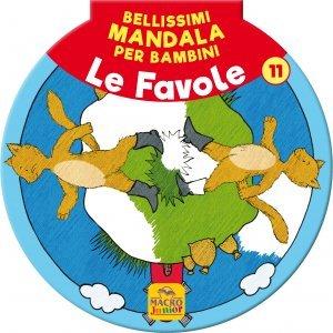 Bellissimi Mandala per Bambini Vol.11 - Le Favole - Libro