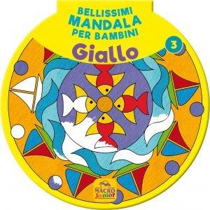 Bellissimi Mandala per Bambini Vol.3 - Giallo - Libro