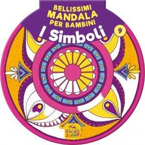 Bellissimi Mandala per Bambini Vol.9 - I Simboli - Libro