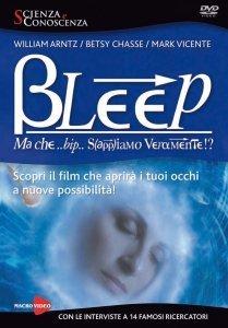 Bleep - Ma Che Bip Sappiamo Veramente? - DVD