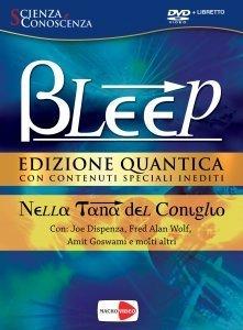 Bleep - Edizione Quantica - DVD