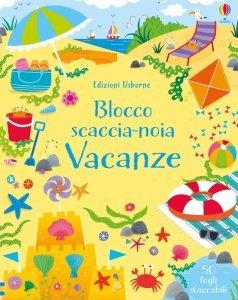 Blocco Scaccia-Noia - Vacanze - Libro