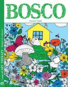 Bosco - I Quaderni dell'Art Therapy - Libro
