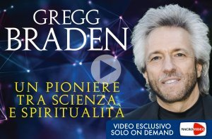 Braden - Un Pioniere tra Scienza e Spiritualità - On Demand