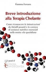 Breve introduzione alla Terapia Chelante - Ebook