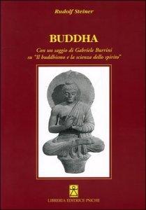 Buddha - Il Buddismo e la Scienza dello Spirito - Libro