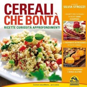 Cereali che Bontà - Ebook