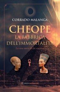 Cheope - La Fabbrica dell'Immortalità - Libro