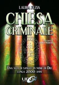 Chiesa Criminale - Libro