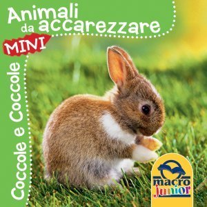 Animali da Accarezzare - Mini - Libro