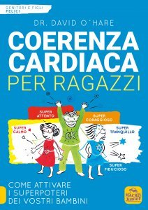 Coerenza Cardiaca per Ragazzi - Libro