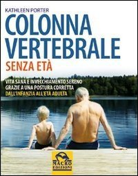 Colonna Vertebrale Senza Età - Libro
