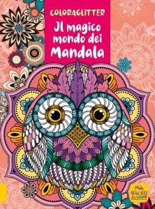 Coloraglitter - Il Magico Mondo dei Mandala - Libro