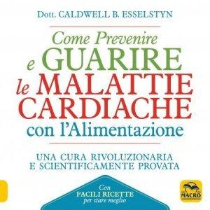 Come Prevenire e Guarire le Malattie Cardiache con l'Alimentazione USATO - Libro