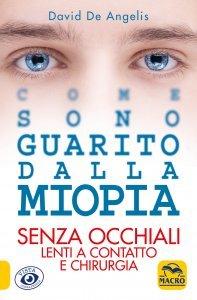 Come Sono Guarito dalla Miopia - Libro