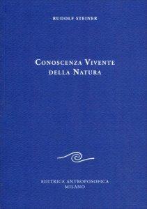 Conoscenza Vivente della Natura - Libro