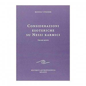 Considerazioni Esoteriche su Nessi Karmici - Vol. Quinto - Libro