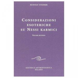Considerazioni Esoteriche su Nessi Karmici - Vol. Secondo - Libro