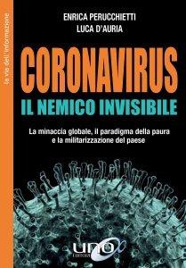 Coronavirus. Il Nemico Invisibile - Libro