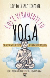 Cos'è Veramente lo Yoga - Libro