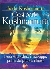 Così Parlò Krishnamurti - Ebook
