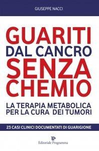 Guariti dal Cancro Senza Chemio - Libro