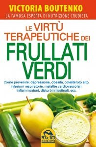 Le Virtù Terapeutiche dei Frullati Verdi - Libro