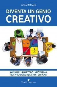 Diventa un Genio Creativo - Libro