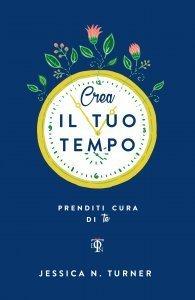 Crea il Tuo Tempo - Libro