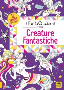 Creature Fantastiche - I FantaQuaderni - Libro