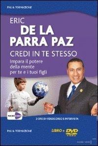 Credi in Te Stesso - DVD