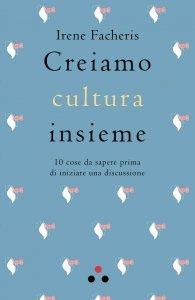 Creiamo Cultura Insieme - Libro