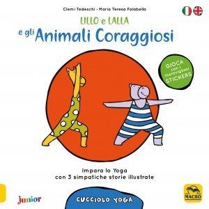 Cucciolo Yoga - Lillo e Lalla e gli Animali Coraggiosi - Cartolibro