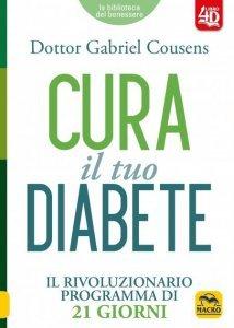 Cura il tuo diabete  USATO - Libro