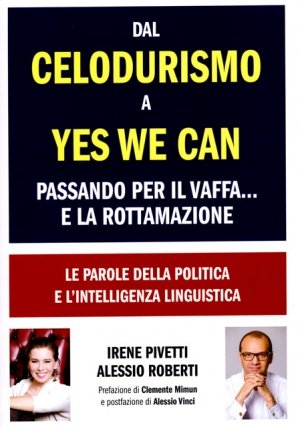 Dal Celodurismo a Yes We Can - Libro
