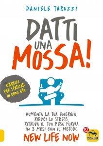 Datti una Mossa! - Ebook