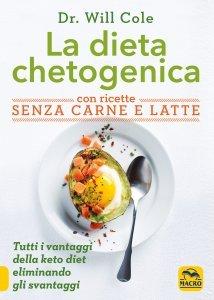 Dieta Chetogenica con Ricette Senza Carne e Latte - Libro