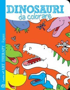 I Quaderni dell'Art Therapy RAGAZZI - Dinosauri da colorare - Libro