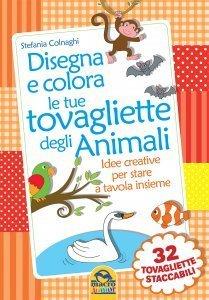 Disegna e Colora le tue tovagliette degli Animali - Libro