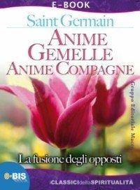 Anime Gemelle, Anime Compagne - Ebook