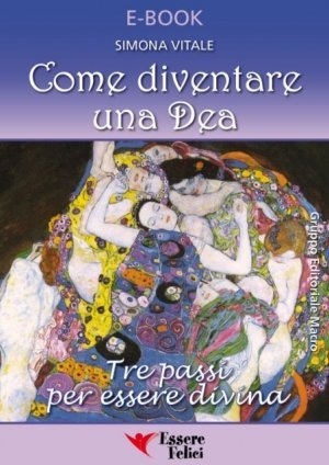 Come Diventare una Dea - Ebook