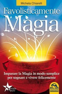 Favolisticamente Magia - Ebook