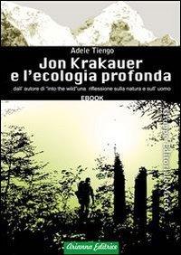 Jon Krakauer e l'Ecologia Profonda - Ebook