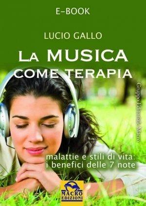 La Musica come Terapia - Ebook