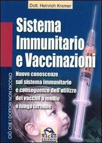 Sistema Immunitario e Vaccinazioni - Ebook