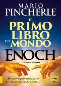 Enoch. Il Primo libro del mondo - Vol. 1 - Libro